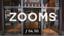 Zooms (z) Series